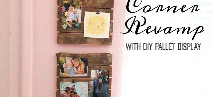 Corner Room Revamp w/ DIY Pallet Display